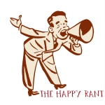 The Happy Rant Podcast