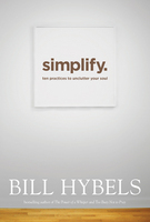 Simplify - Bill Hybels