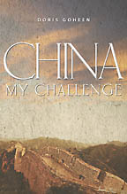 China My Challenge - Doris Goheen