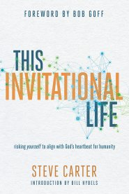 This Invitational Life - Steve Carter